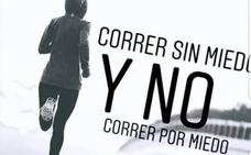 #LauraSomosTodas reivindica que las mujeres puendan salir a correr solas sin miedo