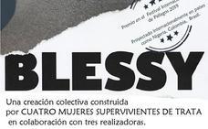 Proyección del documental 'Blessy', el 30 de mayo en el Centro Civíco de San Agustin