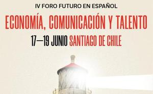 Una cita con un idioma común en el IV Foro Futuro en Español en Chile