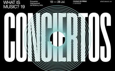 Comieza este viernes la sexta edición del Encuentro Internacional de Música y Arte What Is Music?, en Frías