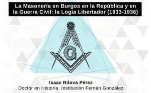 Isaac Rilova imparte este viernes una conferencia sobre la masonería en Burgos durante la República y en la Guerra Civil